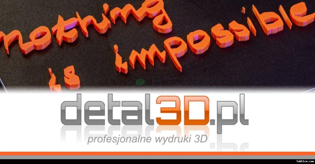 detal3D - druk3D - profesjonalne wydruki 3D
