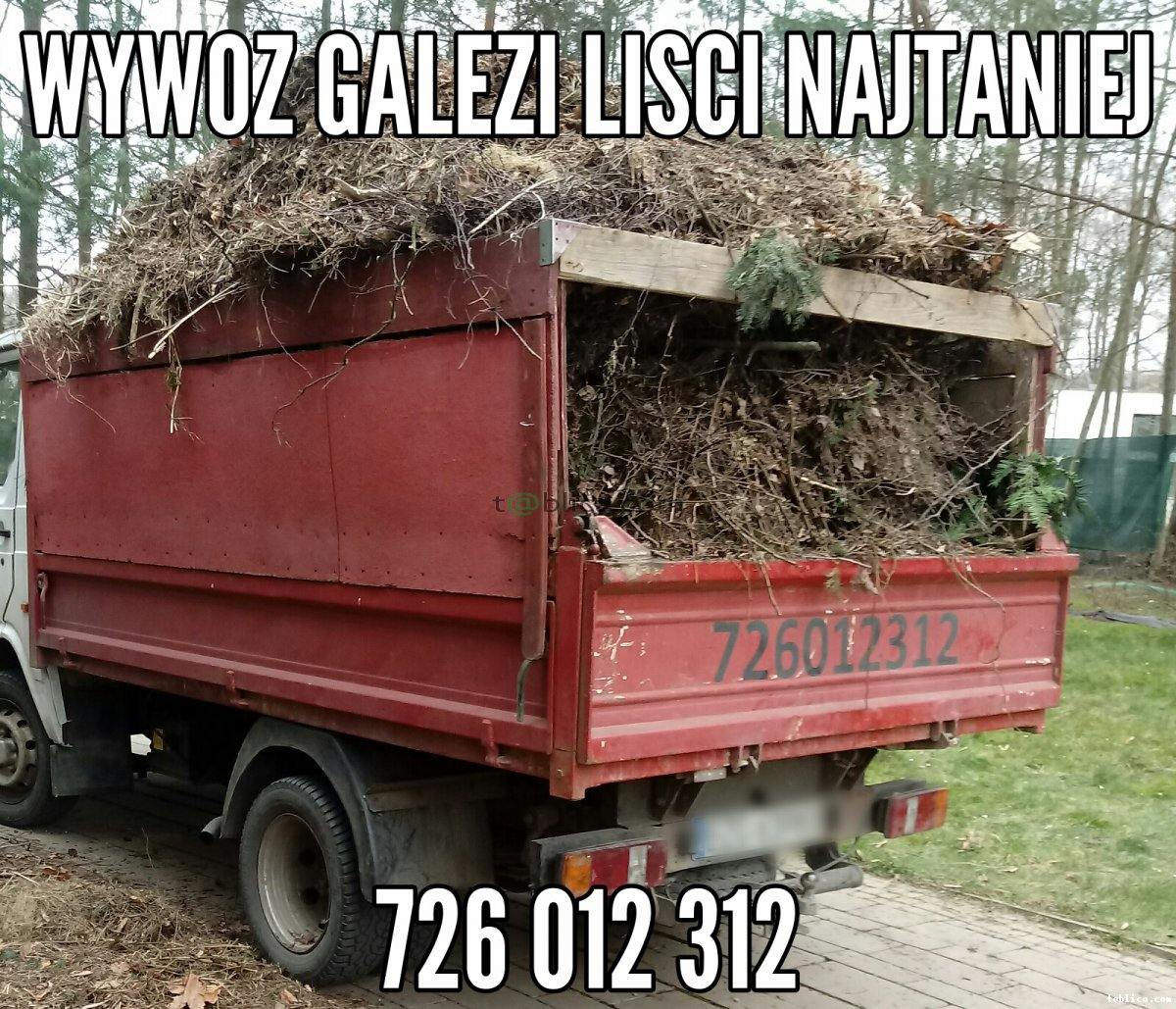 Wywoz Galezi Lisci Wywrotka Waski Wjazd Zaladunek