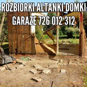 Rozbiorki Domki Altanki Garaze Wywoz