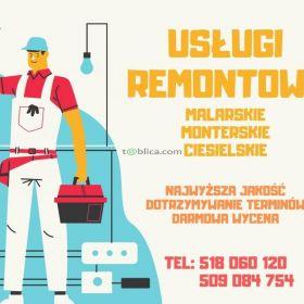 Usługi remontowe, malarskie, monterskie, ciesielskie.